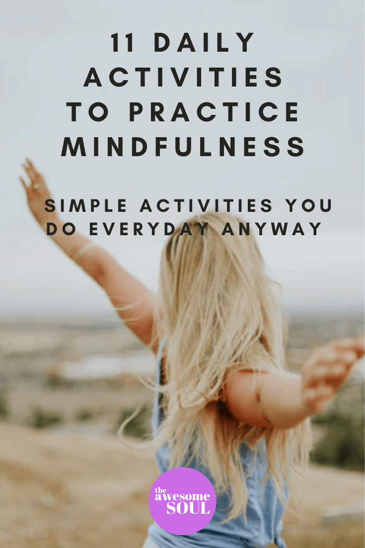 11 Daily Activities To Practice Mindfulness For Adults - Pin