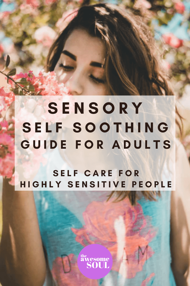 Sensory Self Soothing Guide For Adults and Highly Sensitive People - Pin