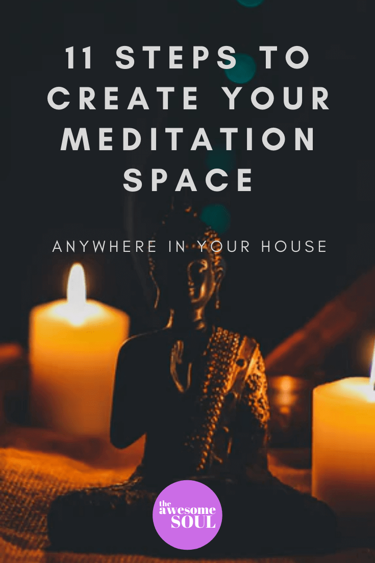 11 Steps to Create a Meditation Space Anywhere in Your House -Pin