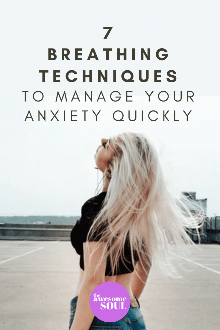 7 Breathing Techniques to Manage Anxiety