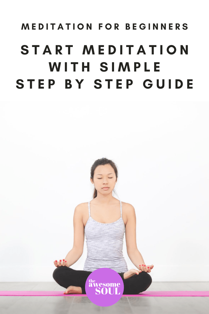 Start Meditation Today With A Simple Step by Step Guide - Pin