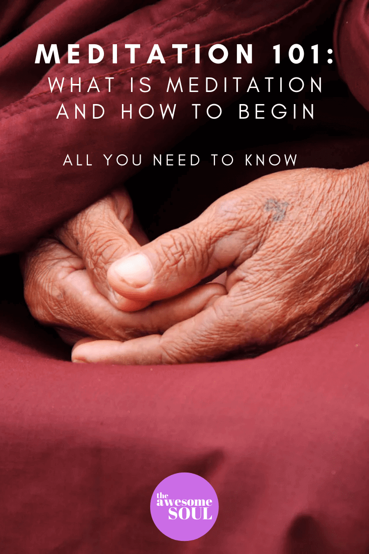 Meditation 101: A Beginner's Guide To Everything You Need To Know - Pin