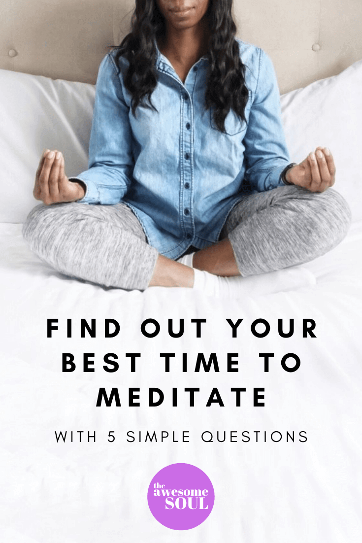 Find Out Your Best Time To Meditate With 5 Questions - Pin