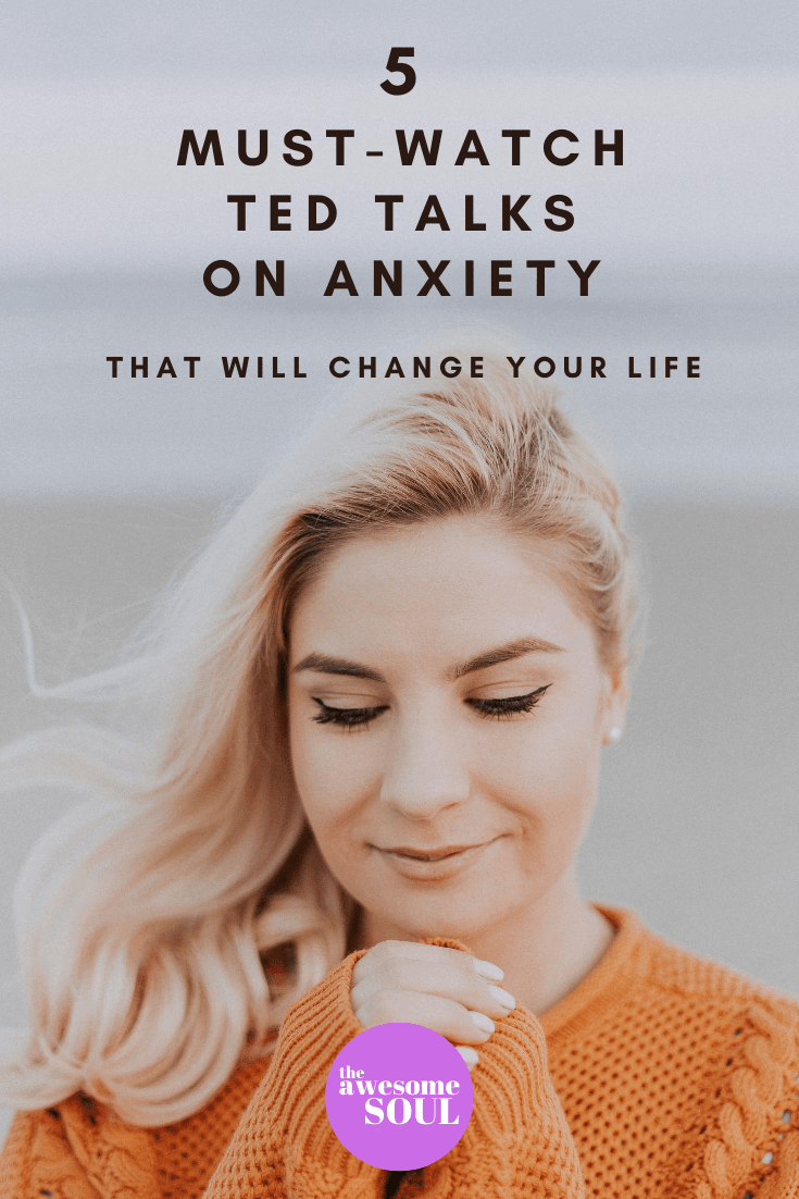 5 Must-Watch Ted Talks On Anxiety That Will Change Your Life