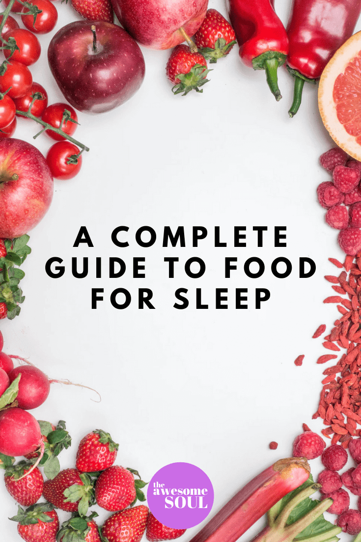 A Complete Guide to Food for Sleep - pin