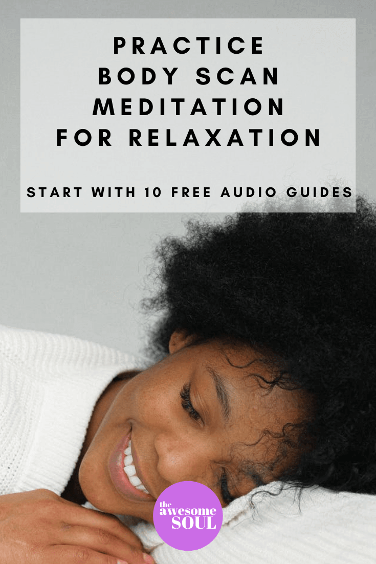 Practice Body Scan Meditation With 10 Free Audio Guides - Pin