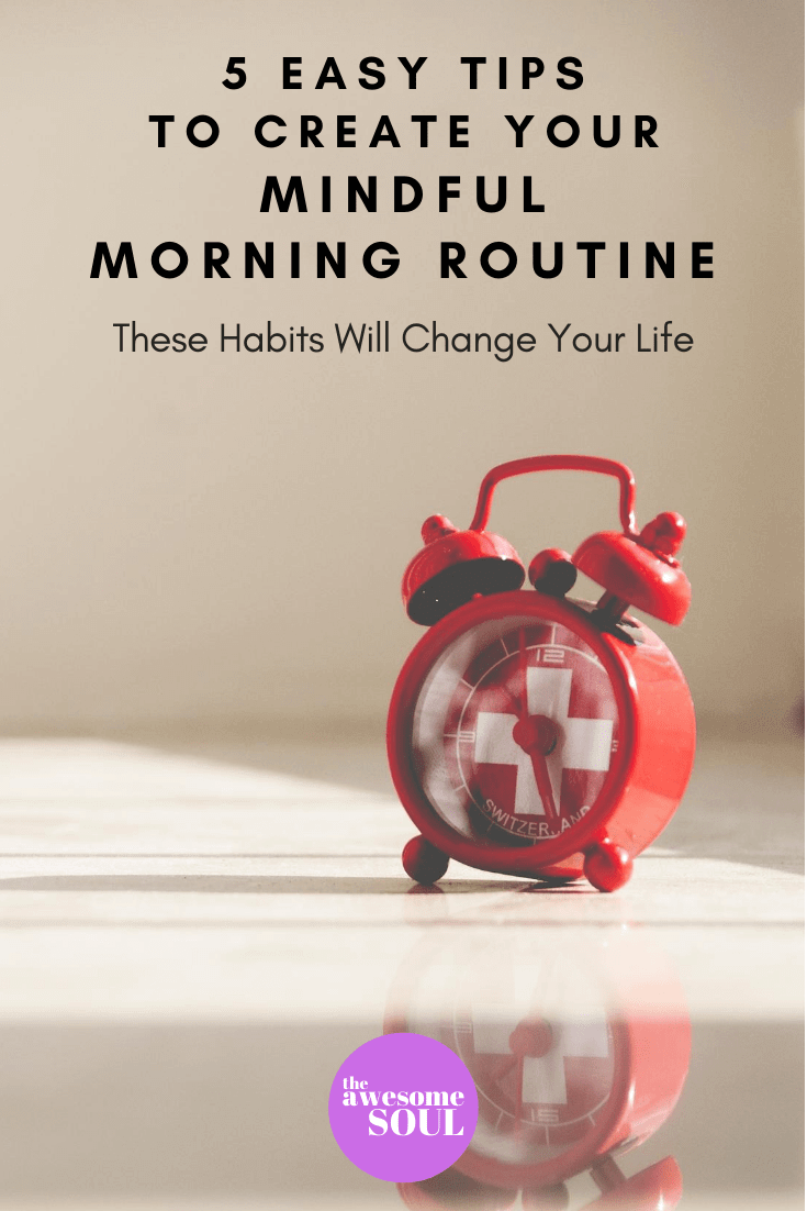 5 Easy Tips to Create Your Mindful Morning Routine - Pin