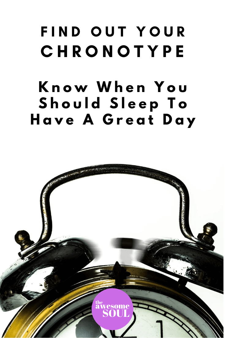Find Out Your Chronotype To Know When To Sleep To Have Your Best Day - Pin