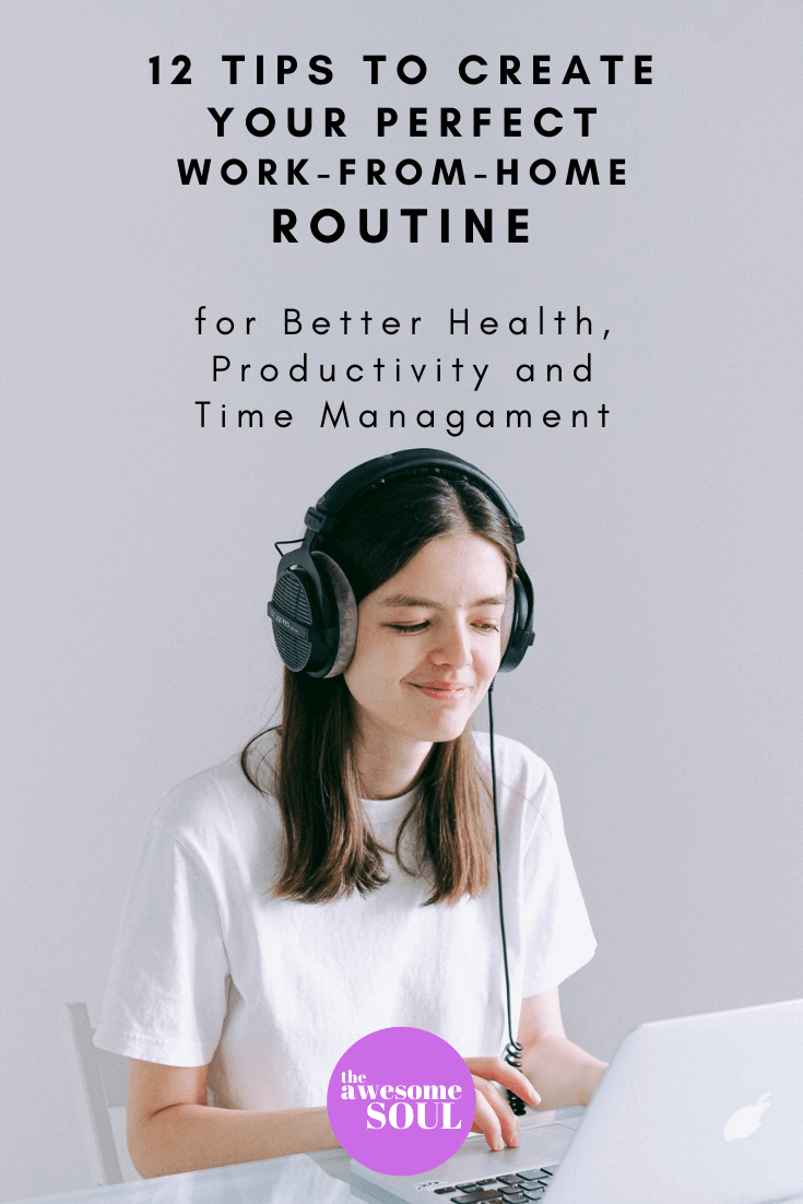 12 Tips to Create Your Perfect Work From Home Routine - Pin