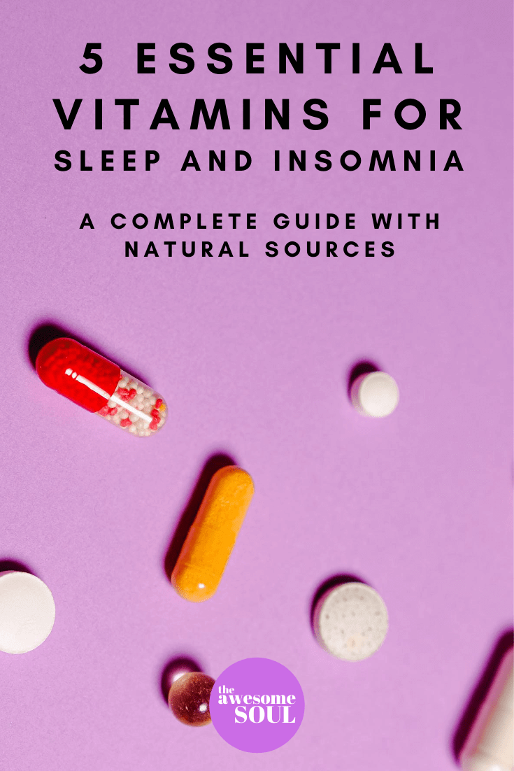A Complete Guide To 5 Essential Vitamins For Sleep With Natural Sources - pin