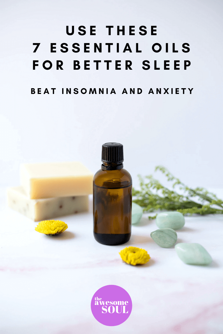 7 Essential Oils for Insomnia and Better Sleep -pin