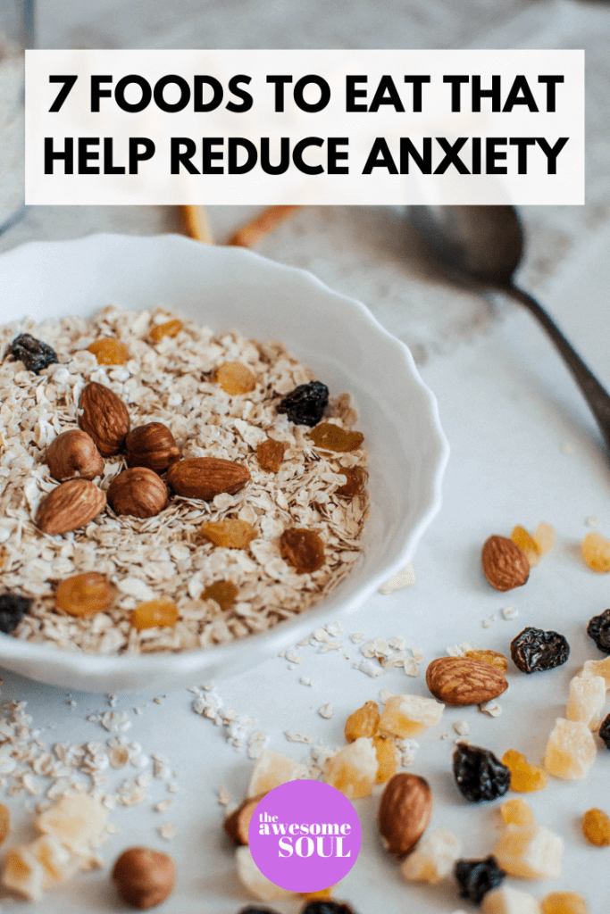 7 Foods To Eat That Help Reduce Anxiety - pin