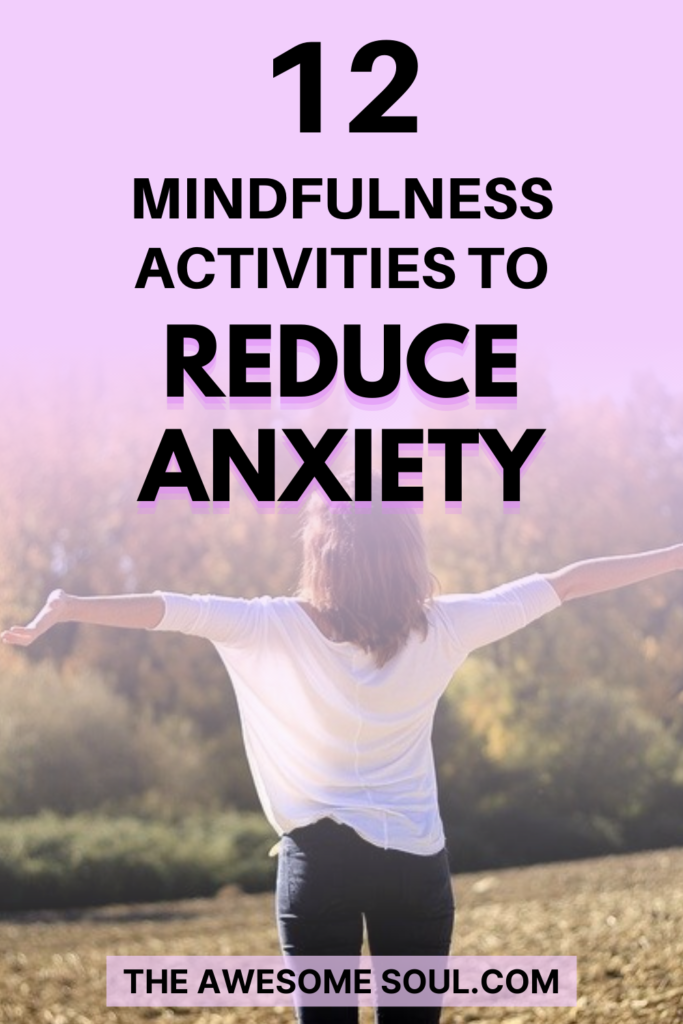 12 Mindfulness Activities For Anxiety - pIN
