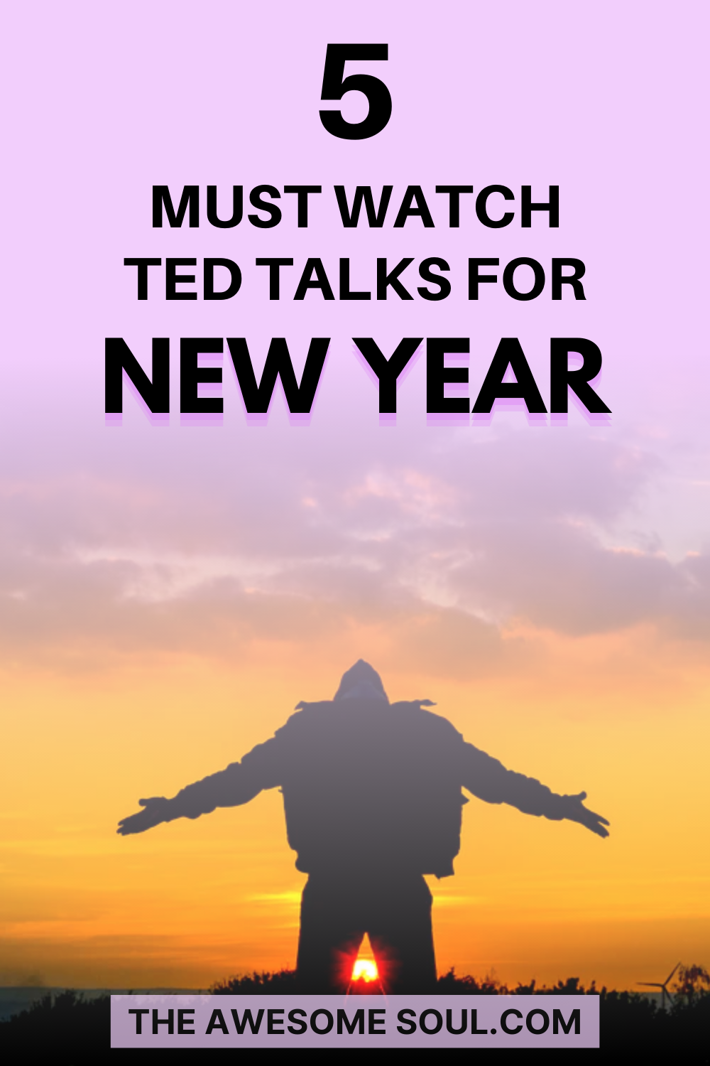 5 TED Talks For New Year - PIN