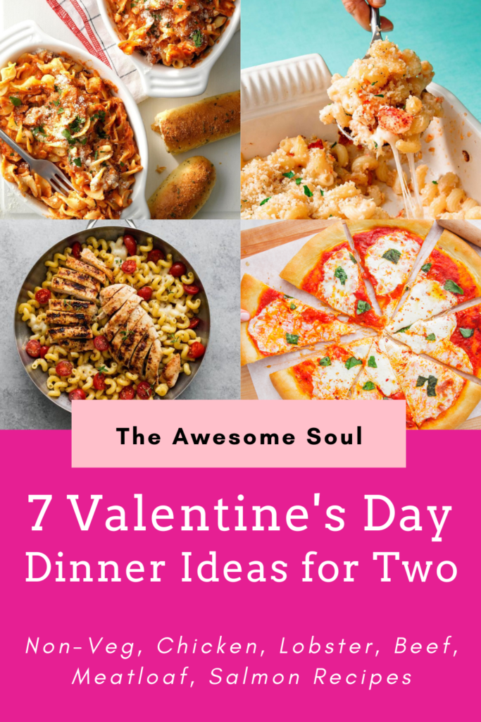 7 Valentine's Day Dinner Ideas for Two (Non-veg, Chicken, Lobster, Beef, Meatloaf, Salmon Recipes)