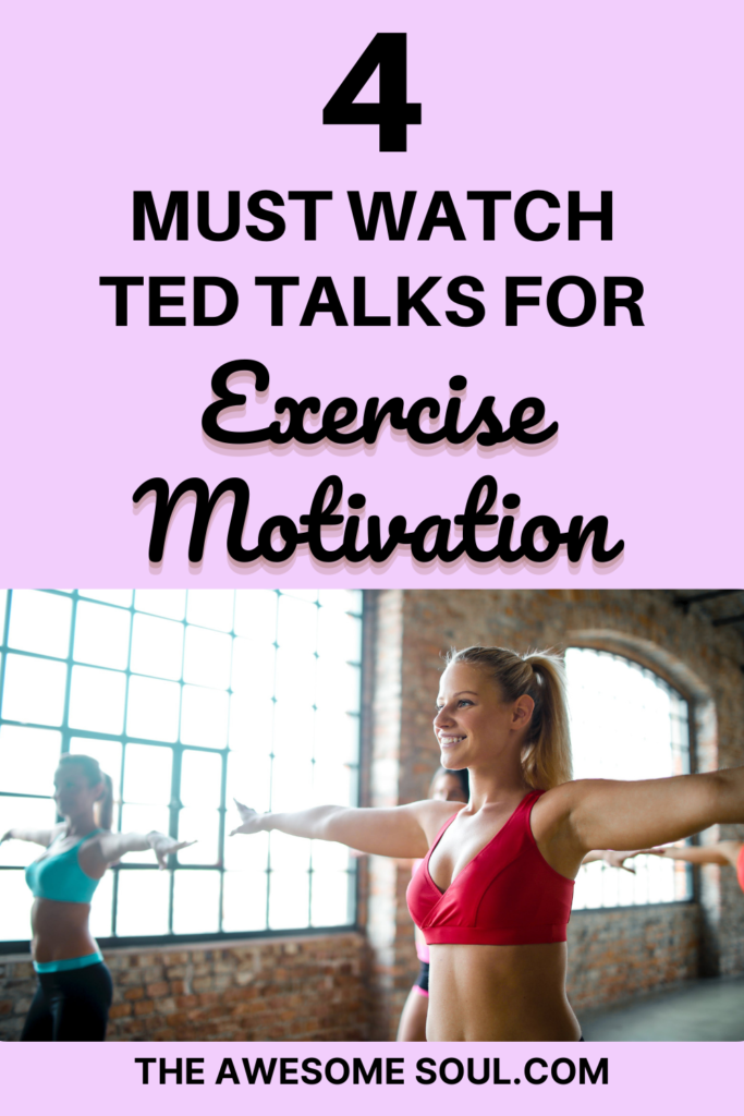 4 Must Watch TED Talks for Exercise Motivation - pin